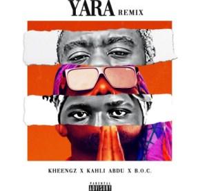 Kheengz - Yara Remix ft. Kahli Abdu & B.O.C.